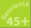 Reorienta 45+